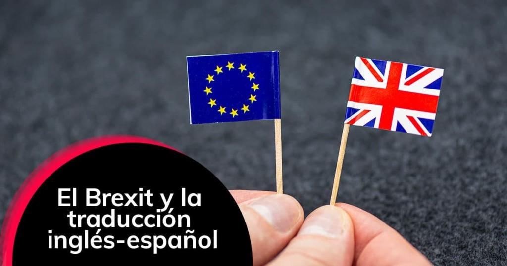 El Brexit y la traducción inglés-español