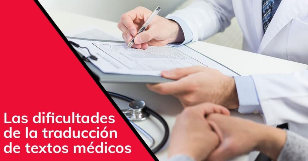 Las dificultades de la traducción de textos médicos