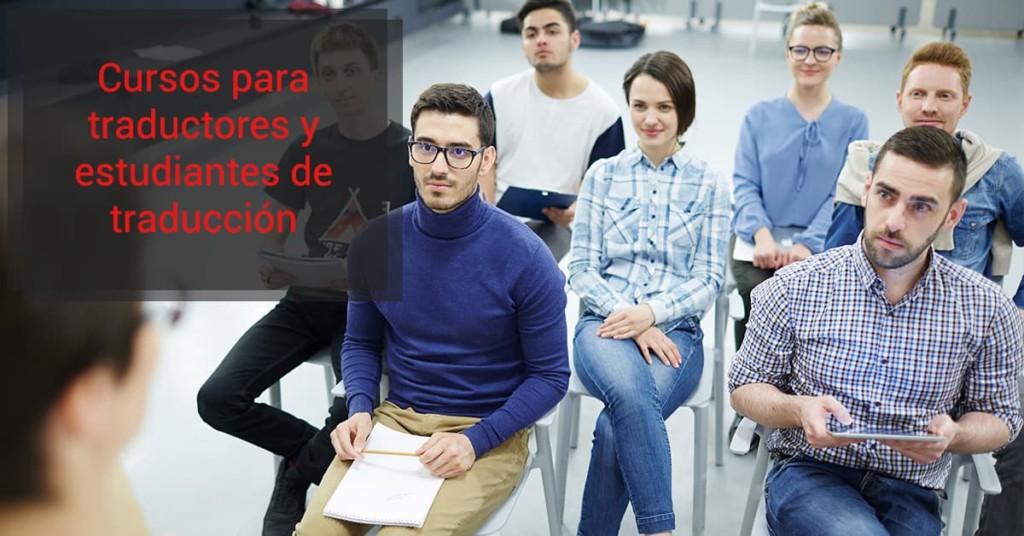 Cursospara traductores y estudiantes de traducción