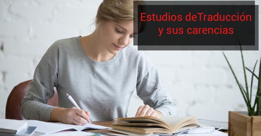 Estudios de Traducción y sus carencias