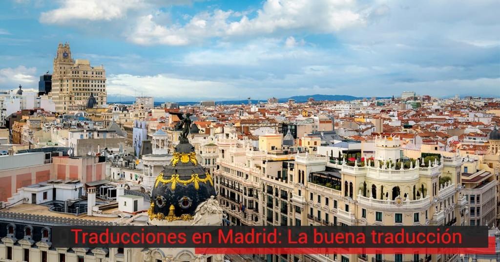 Traducciones en Madrid: La buena traducción