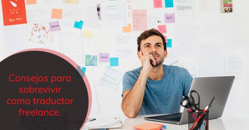Consejos para sobrevivir como traductor freelance