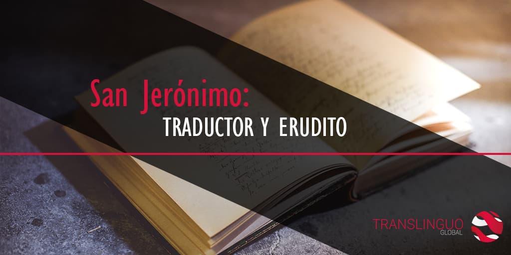San Jerónimo: traductor y erudito