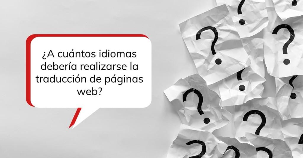 ¿A cuántos idiomas debería realizarse la traducción de páginas web?