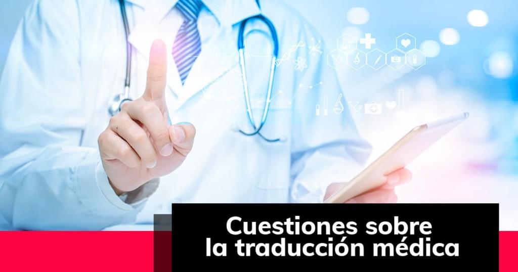 Cuestiones sobre la traducción médica