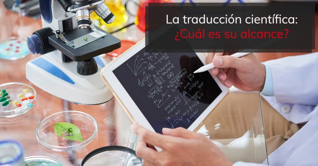La traducción científica: ¿Cuál es su alcance?