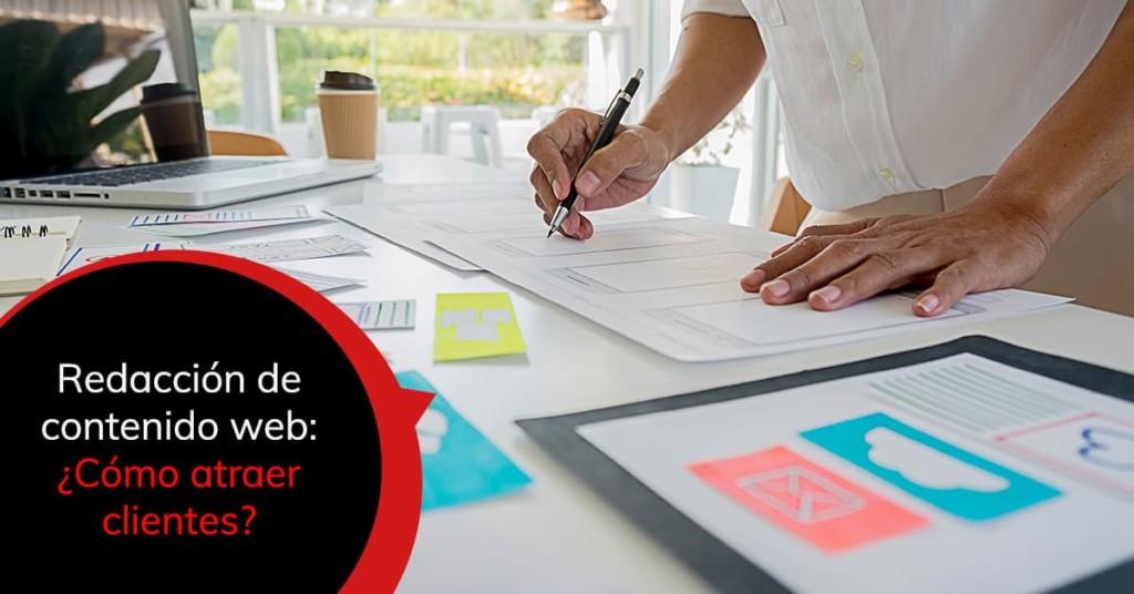 Redacción de contenido web: ¿Cómo atraer clientes?
