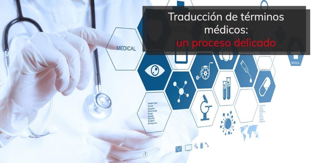 Traducción de términos médicos: un proceso delicado