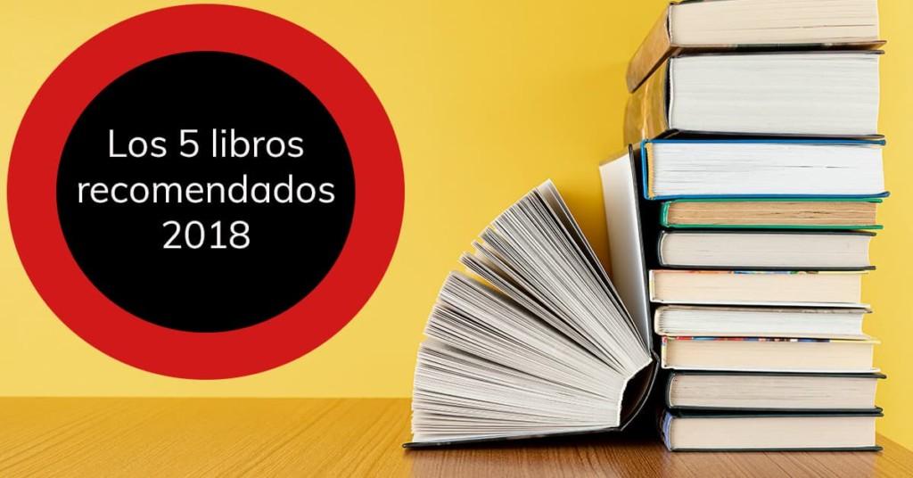 Los 5 libros recomendados 2018