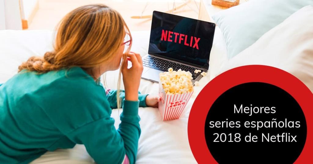 Mejores series españolas 2018 de Netflix