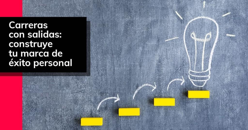 Carreras con salidas: construye tu marca de éxito personal