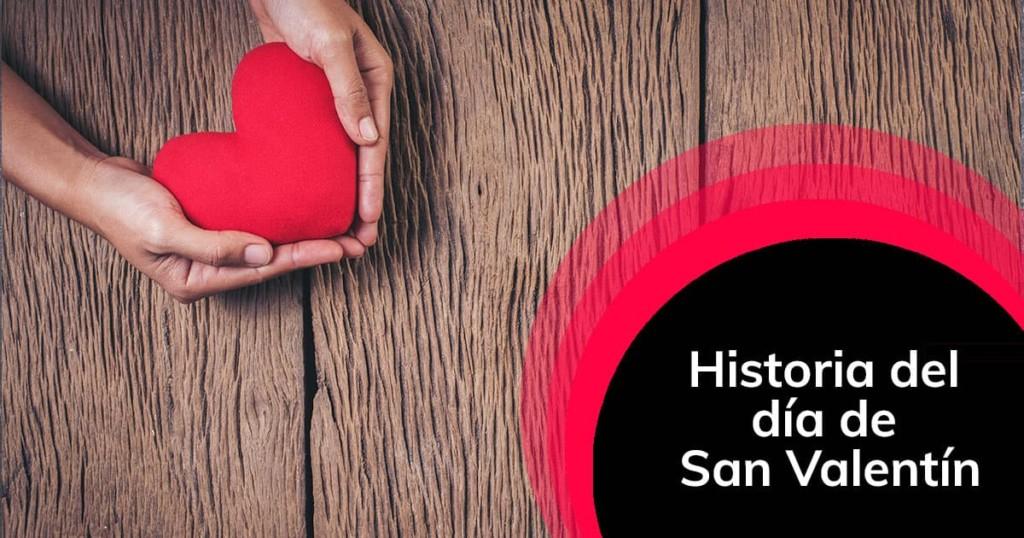 Historia del día de San Valentín