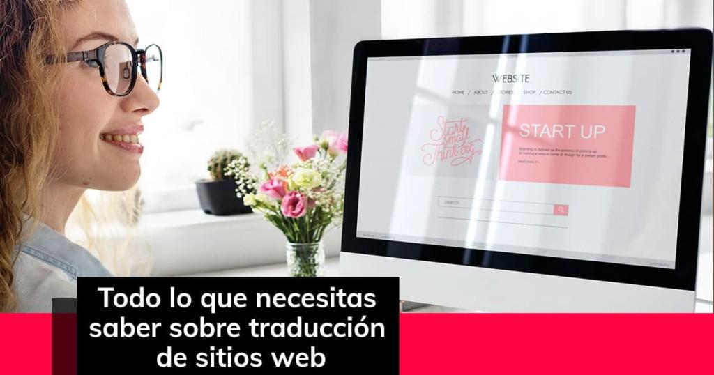 Todo lo que necesitas saber sobre traducción de sitios web