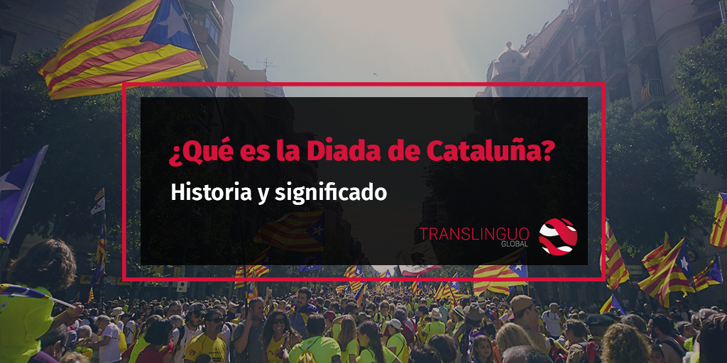 ¿Qué es la Diada de Cataluña? Historia y significado