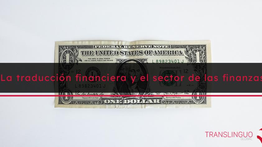 La traducción financiera y el sector de las finanzas