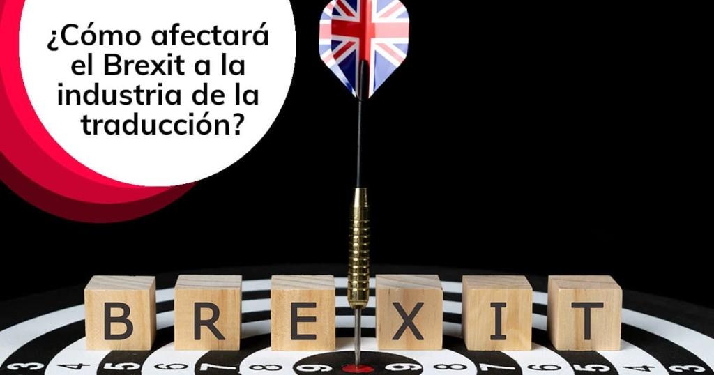 ¿Cómo afectará el Brexit a la industria de la traducción?