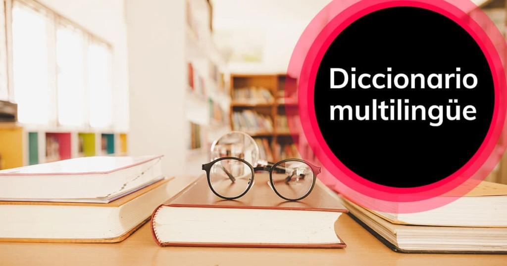Diccionario multilingüe