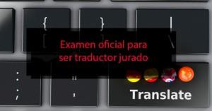 Examen oficial para ser traductor jurado