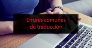 Errores comunes de traducción
