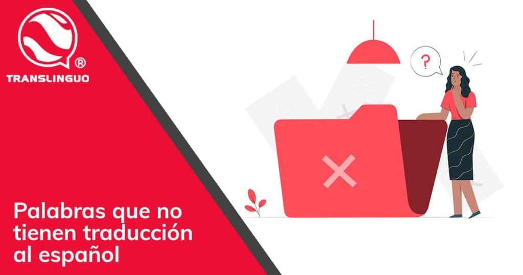 Palabras que no tienen traducción al español