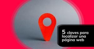 5 claves para localizar una página web