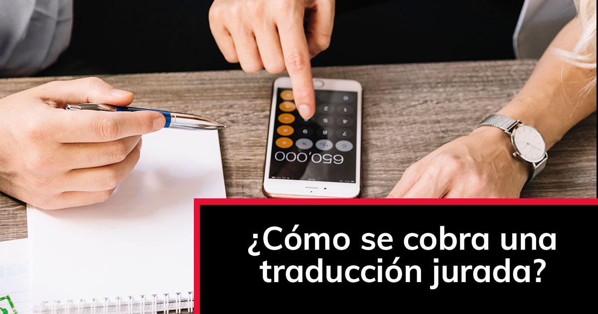 Cómo se cobra una traducción jurada