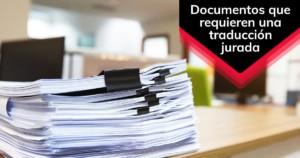Documentos que requieren una traducción jurada