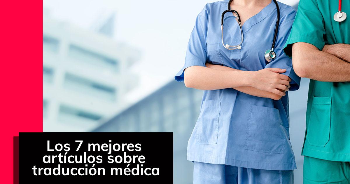 Los 7 mejores artículos sobre traducción médica