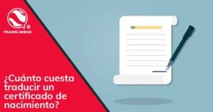 Cuánto cuesta traducir un certificado de nacimiento