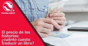 El precio de las historias: cuánto cuesta traducir un libro