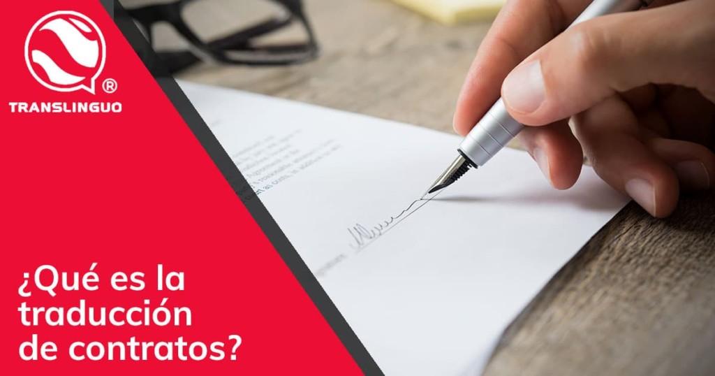 ¿Qué es la traducción de contratos?