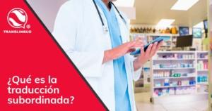 ¿Qué es la traducción farmacéutica?
