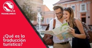 Qué es la traducción turística