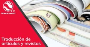 Traducción de artículos y revistas