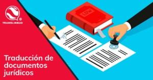 Traducción de documentos jurídicos