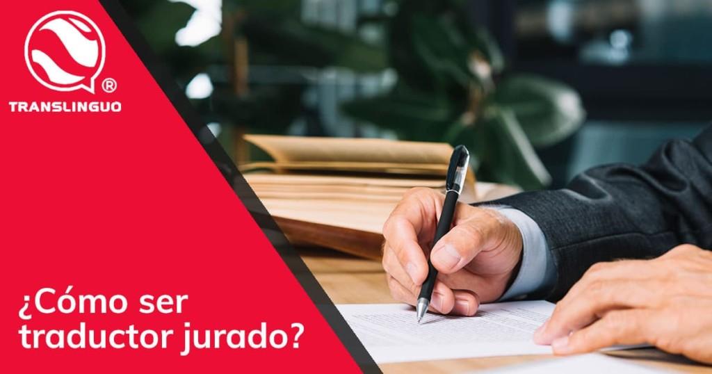 Cómo ser traductor jurado