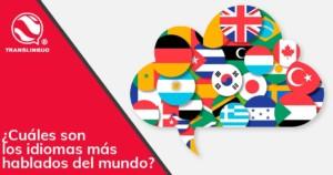 ¿Cuáles son los idiomas más hablados del mundo?