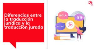 Diferencias entre la traducción jurídica y la traducción jurada